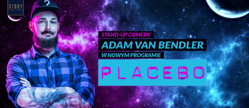 "Stand-up Adam Van Bendler ""Placebo"" - Story Sopot"