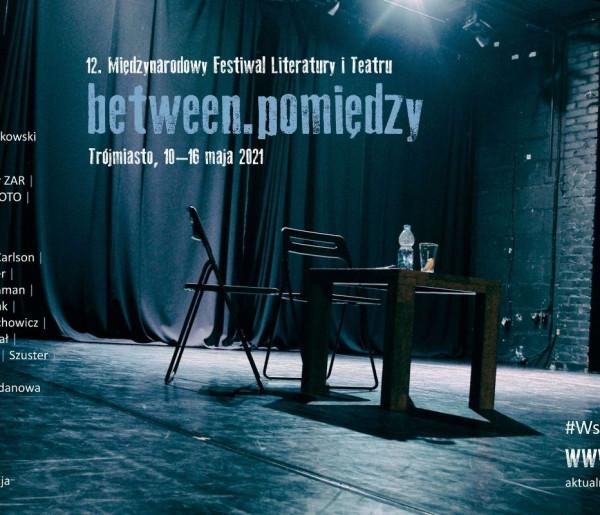 Trwa 12. Festiwal Literatury i Teatru Between.Pomiędzy. Artyści wystąpią także w Sopocie-8696
